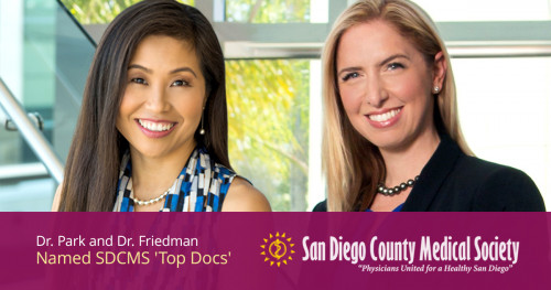 "Drs. Susanna Park and Brooke Friedman Are Named ""Top Doctor"" By San Diego Magazine"